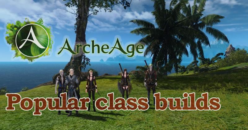 ArcheAge Class Builds Guide