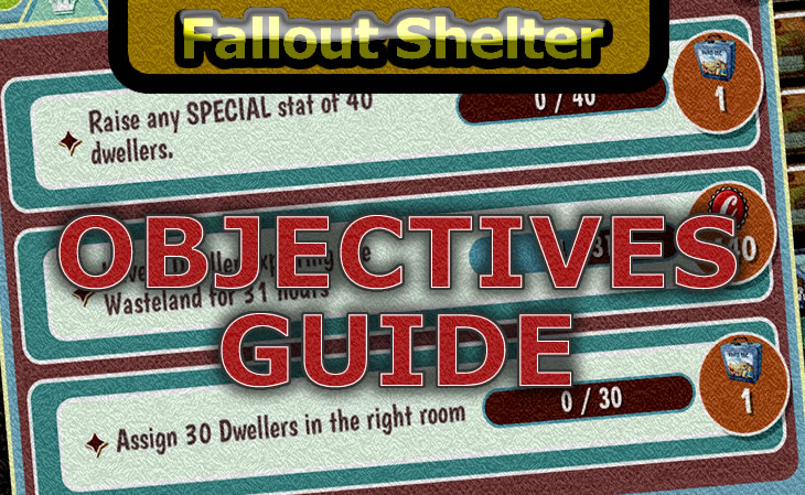 Fallout Shelter Objectives Guide