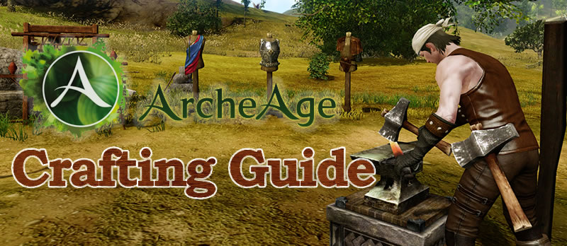 Crafting Guide Archeage Reddit